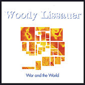 War and the World by Woody Lissauer