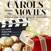 Carols from the Movies. Christmas Songs on the Cinema by Great Artist by Various Artists