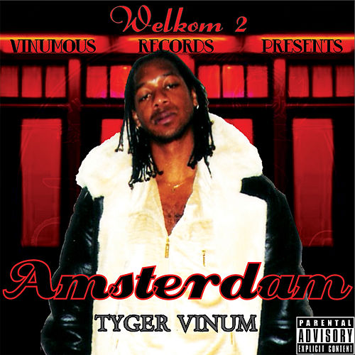 Welkom 2 Amsterdam (single) by Tyger Vinum