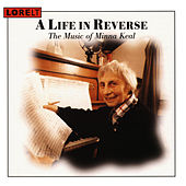 A life In Reverse - The Music Of Minna Keal by Archaeus String Quartet