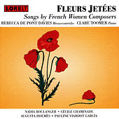 Fleurs Jetees Songs by French Women Composers by Lontano