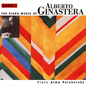The Piano Music of Alberto Ginastera by Alma Petchersky