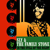 In The Still Of The Night von Sly & the Family Stone
