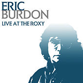 Live At The Roxy de Eric Burdon