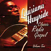 Louisiana Hayride - Classic Gospel Radio Vol. 2 by Various Artists