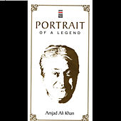 Portrait Of A Legend Vol. 4 by Amjad Ali Khan
