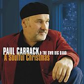 A Soulful Christmas by Paul Carrack