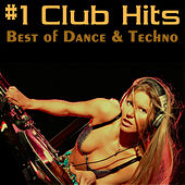 #1 Club Hits - Best Of Dance & Techno by Various Artists