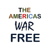 War Free by The Americas