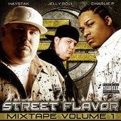 Street Flavor Mixtape Volume 1 by Various Artists