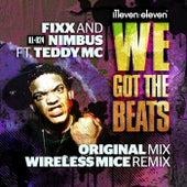 We Got The Beats (feat. Teddy MC) by DJ Fixx