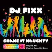 Shake It Naughty by DJ Fixx
