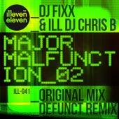 Major Malfunction 2 by DJ Fixx