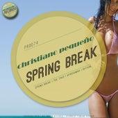 Spring Break - Single by Christiano Pequeno