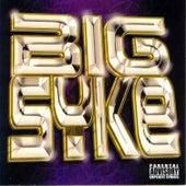 Big Syke by Big Syke