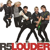 Louder by R5
