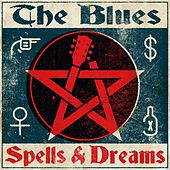 The Blues - Spells & Dreams de Various Artists