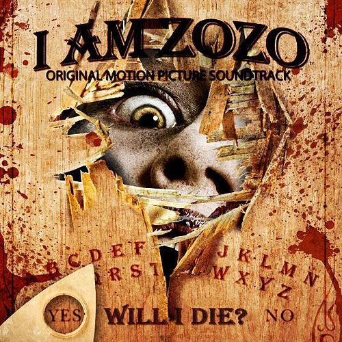 I Am ZoZo (Original Motion Picture Soundtrack) by Various Artists