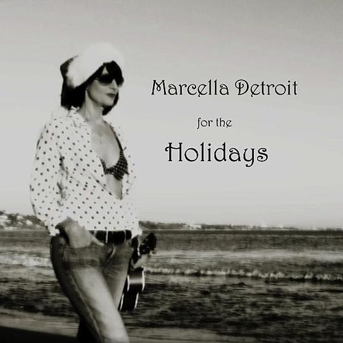 For the Holidays by Marcella Detroit