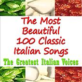 The most beautiful 100 classic italian songs (The greatest italian voices) von Various Artists