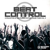 Beat Control - Progressive & Electro House, Vol. 9 von Various Artists