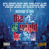 Message To Love: The Isle of Wight Festival 1970 by Various Artists
