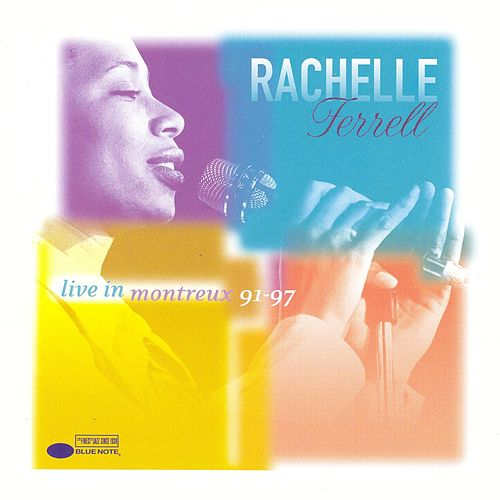 Live At Montreux 91-97 by Rachelle Ferrell