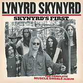 Skynyrd's First:  The Complete Muscle Shoals Album de Lynyrd Skynyrd