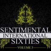 Sentimental International Sixties, Vol. 3 de Various Artists