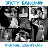 Dirty Dancing (Original Sondtrack) by Various Artists