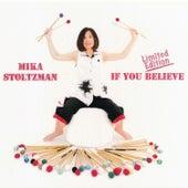 If You Believe von Mika Stoltzman