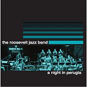 A Night in Perugia by Roosevelt Jazz Band