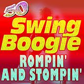 50 Swing Boogie Rompin' and Stompin' (Happy Dance) by Various Artists
