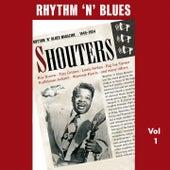 Rhythm 'n' Blues - Shouters, Vol. 1 by Various Artists