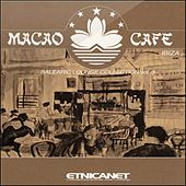 Macao Cafe (Balearic Lounge Collection, Vol.3) de Various Artists
