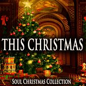 This Christmas (Soul Christmas Collection) by Various Artists
