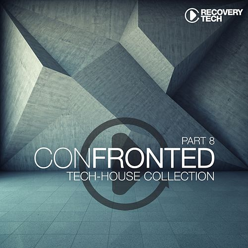 Confronted, Pt. 8 by Various Artists