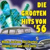 Die größten Hits von '56 by Various Artists