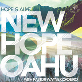 Hope Is Alive by New Hope Oahu