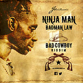 Badman Law by Ninja Man
