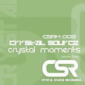 Crystal Moments Volume Three - EP by Various Artists
