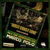 West Coast Love (feat. MC Eiht, King Tee & DJ Revolution) by Marco Polo