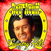 Country Hits by Roy Acuff