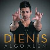 Algo Além by Dienis