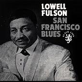 San Francisco Blues by Lowell Fulson