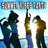Summer Vibes Party by Various Artists
