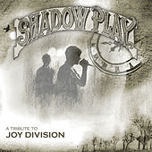 A Tribute to Joy Division - Shadowplay de Various Artists