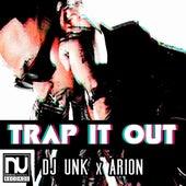 Trap it Out - Single by DJ Unk