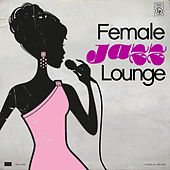 Female Jazz Lounge by Various Artists