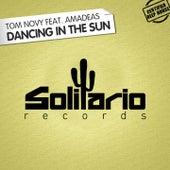 Dancing in the Sun de Tom Novy